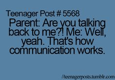 Lol 'Well yea that's how communication works.'  Too funny