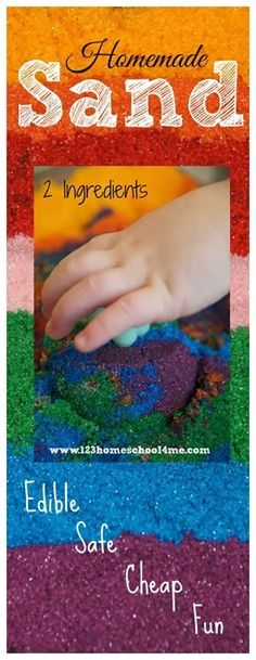 2 Ingredient Homemade Sand for Sensory PLAY. This stuff is so EASY to make, is easy to make into a beautiful rainbow, and is completely EDIBLE!   MAKING THIS!!!