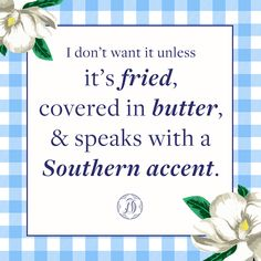 Draper James Southernisms That's me! Southern Humor, Southern Ladies, Southern Sayings, Southern Comfort, Simply Southern, Southern Charm, Southern Style, Southern Hospitality, Southern Belle Quotes