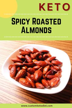 Spicy Roasted Almonds Recipe, Spiced Almonds, Nut Recipes, Almond Recipes, Low Carb Recipes, Healthy Fats, Healthy Eating, On The Go Snacks, Keto Diet For Beginners