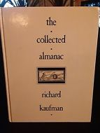 The Collected Almanac Richard Kaufman 1st Ed HB Magic Book