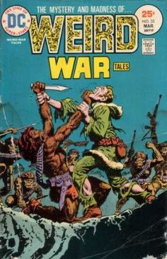 Weird War Tales 35 - Monkey Men - Knife - Knife At Throat - Ammo Belt - Machine Guns