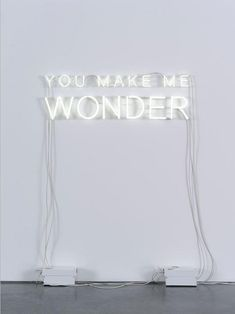 Neon Sign Inspiration - Weekend Creative  image sourced via  thewildmagazine Light Letters, Neon Letter Lights, Neon Licht, Makes Me Wonder, All Of The Lights, Wonder Quotes, Light Up Signs, Beautiful Words, El Humor