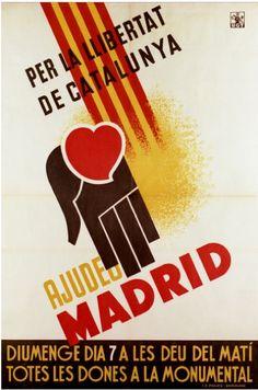 Anonymous, 1939, «Per la llibertat de Catalunya, ajudeu Madrid». (S)