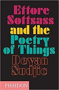 Télécharger Ettore Sottsass and the Poetry of Things Gratuit