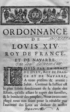 Le Code Louis, pouvant s'assimiler à un code civil, est promulgué en 1667