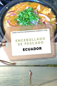 Ecuadorian Food: Encebollado de pescado - Visit Ecuador and South America Just Dream, Food Dishes, Ecuador, South America, Coastal, Traveling, Yummy Food, Traditional, American