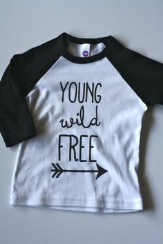 Children's Shirt- Black White American Apparel Raglan- Young Wild Free with Arrow- 3/4 Sleeve Shirt for Kids- Screenprint Shirt-Black white