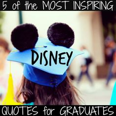 For Recent Graduates: 5 Walt-isms to Live By #Quotes #Babble #DisneySisters
