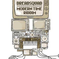 Modern Time Riddim - DreadSquad