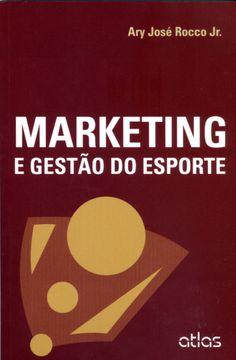 Marketing e Gestão do Esporte