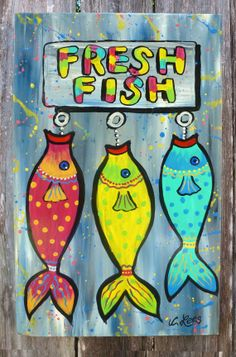 Whimsical Fish Art. Fresh Fish on wood panel. Original Acrylic Painting. By Woodruff, SC artist, Cathy Lees. To see the affordable art I currently have for sale visit me on Facebook, by following the included link.