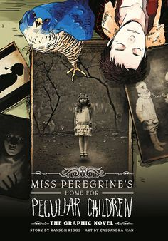 Mrs. Peregrines Home for Peculiar Children: the Graphic Novel ⭐⭐⭐⭐