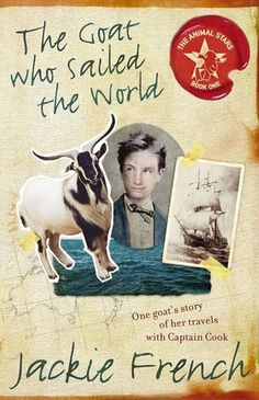 The Goat Who Sailed The World by Jackie French - Junior Library