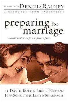 Preparing for Marriage: Discover God's Plan for a Lifetime of Love: David Boehi, Brent Nelson, Jeff Schulte, Lloyd Shadrach, Dennis Rainey Preparing For Marriage, Saving Your Marriage, Marriage And Family, Happy Marriage, Marriage Preparation, Bad Marriage, Broken Marriage, Happy Relationships, Marriage Prayer