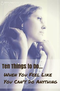 Ten Things to Do When Depression Makes You Feel Like You Cannot Do Anything Depression