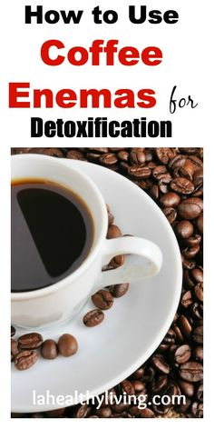 A really effective cleanser…but this is the opposite of the usual place! The ultimate liver detox: Coffee enemas #detox #enemas