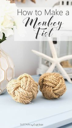 Learn how to make a monkey fist with rope using our simple-to-follow DIY video tutorial. A cheap and easy DIY coastal home décor idea! #monkeyfistknot #monkeysfist #ropeball #nauticalropeball Rope Crafts, Diy And Crafts, Driftwood Crafts, Diy Videos, Jute, Summer Decoration, Monkey Fist Knot, Do It Yourself Organization, Cute Dorm Rooms