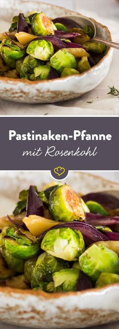Rosenkohl-Pastinaken-Pfanne A healthy vegetable frying pan cooked to perfection. Star of the composi Healthy Vegetable Recipes, Healthy Vegetables, Love Food, A Food, Food And Drink, Low Carb Dinner Recipes, Vegetarian Paleo, Vegan Snacks, Winter Food