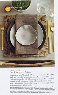 love the birch bark placemats with chevron napkins, from Queen Martha, of course!