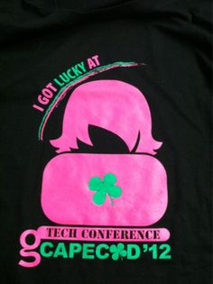 Our most awesome Geek Girl tshirts this year...celebrating St. Paddy's and Geek Girl Tech Conference!
