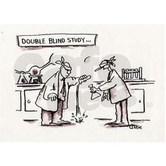 """This image pokes fun at the phrase """"double blind study."""" The aim of a double-blinded study is to eliminate bias since neither the subject nor the investigators are aware of the  subjects' group assignments. In the image, the two researchers appear to have failed to transfer solution from a test tube into a flask because they are blindfolded."""