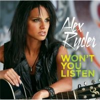 "#Must Download - Alex Ryder ""Won't You Listen"" on CD Baby.  Follow @The_Alex_Ryder"