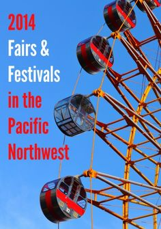 2014 Summer Fairs & Festivals in the Pacific Northwest - Happy Money Saver | Homemade | Freezer Meals | Homesteading