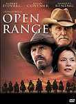 Open Range (2003) Kevin Costner directs and stars in this Western about four free-grazing ranchers whose cattle meander close to a small town ruled by a greedy sheriff and his cronies. Forced to defend their way of life, the cowboys take on the corrupt leaders.
