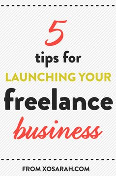Five tips for starting your own freelance business