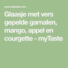 Glaasje met vers gepelde garnalen, mango, appel en courgette - myTaste