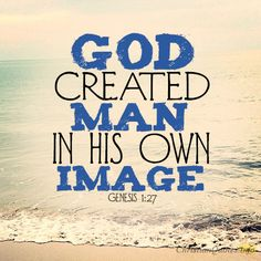 Daily Devotional - 4 Images Of God In Us: Genesis 1:27 #Christianquote