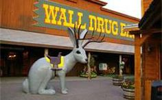 The famous Wall Drugs.  Believe it or not, it really is quite interesting.