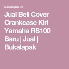 Jual Beli Cover Crankcase Kiri Yamaha RS100 Baru | Jual |  Bukalapak