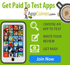 Getting Paid To Test Apps With AppCoiner Is As Simple As 1,2,3! Choose an app to test, write your review, get paid!  http://appcoiner.com/?hop=srh2014