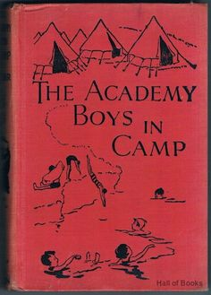 The Academy Boys In Camp, S. F. Spear