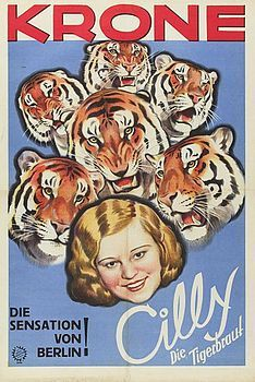 https://flic.kr/p/9srawW | Krone Poster Cilly Tigers | Friedlander poster  Courtesy of circusmuseum.nl Jaap Best circus collection at Teylers Museum, Haarlem, the Netherlands.