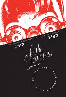 Chip Kidd - A great book. Part 2 of his Learners Series