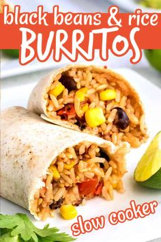 Slow Cooker Black Bean Burritos and rice are easy and healthy with lots of texture. It's a vegetarian and vegan black bean burritos meal. Just add avocados and black olives to compliment! #blackbeanburritosrecipe #veganblackbeanburritos #vegetarianblackbeanburritos #riceandblackbeanburritos #crockpotblackbeanburritos #slowcookerblackbeanburritos #healthyblackbeanburritos Rice And Bean Burrito, Bean Burritos, Mexican Food Recipes, Vegetarian Recipes, Ethnic Recipes, Tortilla Recipes, Vegetarian Mexican, Vegan Meals, Vegan Food