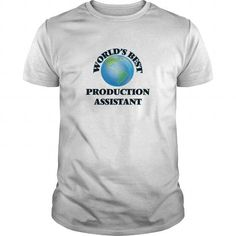 WORLD'S BEST PRODUCTION ASSISTANT T-SHIRTS, HOODIES, SWEATSHIRT (19$ ==► Shopping Now)