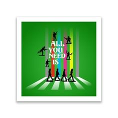 "'All You Need Is ...'  - Art Print @zippi  Anti-War interpretation of the ""Abbey Road"" album cover using toy soldier silhouettes and typography.  #graphicdesign  #digital  #society6 #amour #beatlefan #allyouneedislove #johnlennon #nomorewar #zippi #typography  #popart   #toysoldiers  #music  #songs  #road   #abbeyroad  #bands  #sixties #pop #rock #love #art #designs #anti-war"