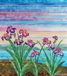 Strip pieced landscape quilt with irises - it still needs to be quilted though.
