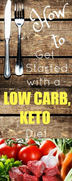 How to Get Started with a Low Carb Keto Diet | Peace Love and Low Carb  via @PeaceLoveLoCarb