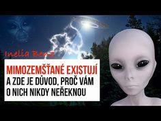 Mimozemšťané existují a zde je důvod, proč vám o nich nikdy neřeknou - YouTube