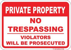 """PRIVATE PROPERTY NO TRESPASSING sign - 10""""X 7""""-Heavy Duty 040 gauge aluminum. Bright White and Red Lettering. Keep Intruders Out- Warns persons not to enter! Violators will be Prosecuted"""