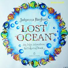 Johanna Basford's Lost Ocean coloring book title page. Colored by Kelsey Everett.