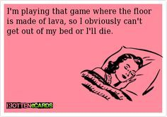 Obviously! #FloorIsLava #CantGetOutOfBed