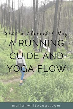 A Running Guide and Yoga Flow