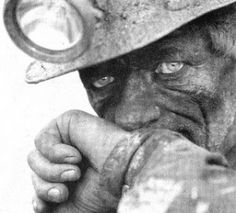almost haunting Most miners end up with a condition known as Black Lung.