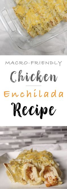 Macro Friendly Chicken Enchiladas Recipe, IIFYM
